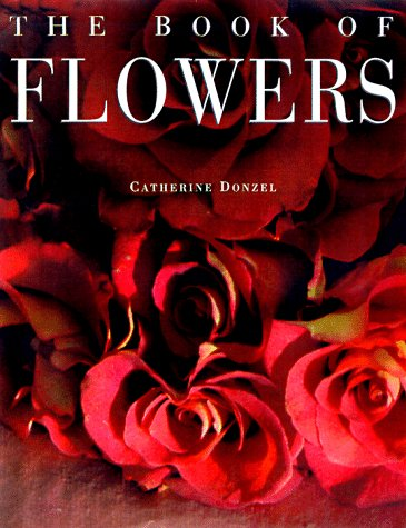 The Book of Flowers by Catherine Donzel