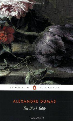 The Black Tulip (Penguin Classics) by Alexandre Dumas pere